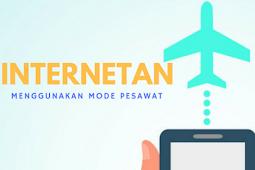 Cara Internet Gratis Mode Pesawat yang mengejutkan
