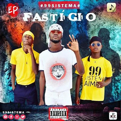99 Sistema - Fastígio (EP Completa 2021)