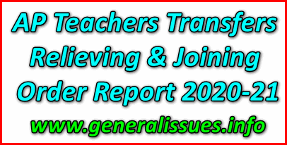 AP Teachers Transfers Relieving Joining order Report 2020-21