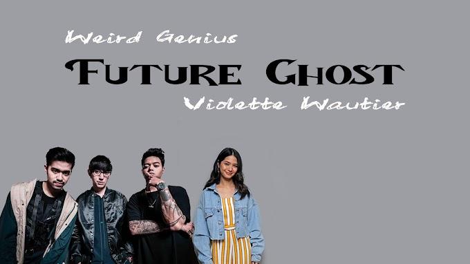 Weird Genius, Violette Wautier - Future Ghost ( Lyric )