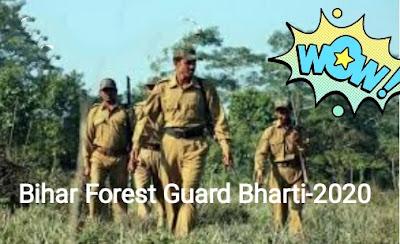 बिहार पुलिस CSBC फॉरेस्ट गार्ड भर्ती 2020 - Forest Guard Recruitment 2020, Bihar Police Recruitment 2020: बिहार पुलिस में बंपर भर्ती, 69000 तक वेतन, ये है आवेदन का तरीका