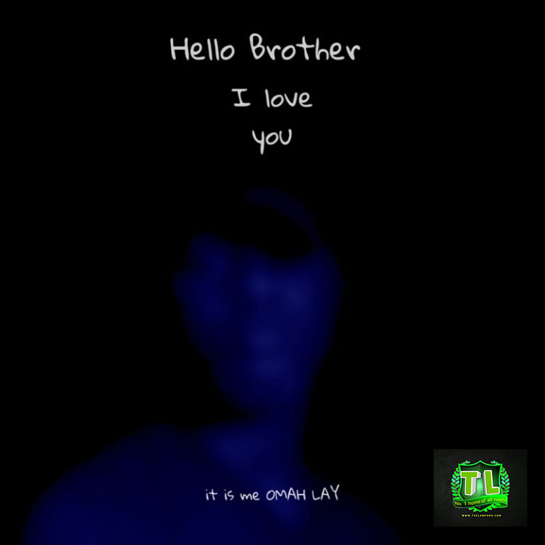 Omah-Lay-Hello-Brother-mp3-download-Teelamford