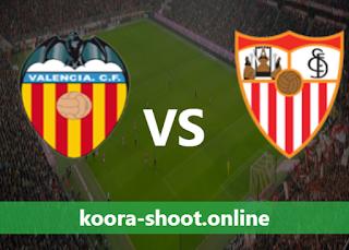 بث مباشر مباراة اشبيلية وفالنسيا اليوم بتاريخ 12/05/2021 الدوري الاسباني