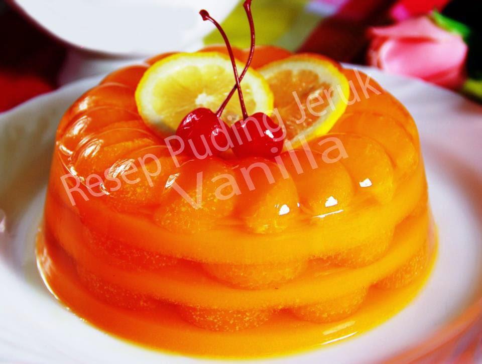 Resep Puding Buah Praktis | Resep Puding Jeruk Saus Vanilla