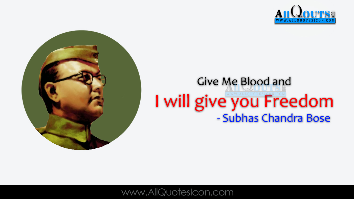 Nice Wallpapers With Quotes About Life In Hindi Top 22 Quotes By Subhash Chandra Bose Wallpapers Famous