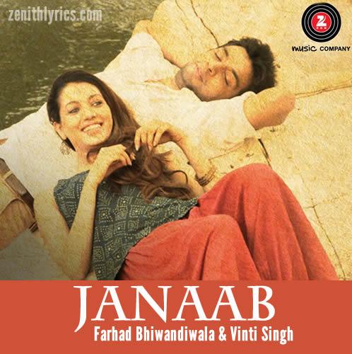 Janaab Lyrics - Farhad Bhiwandiwala & Vinti Singh