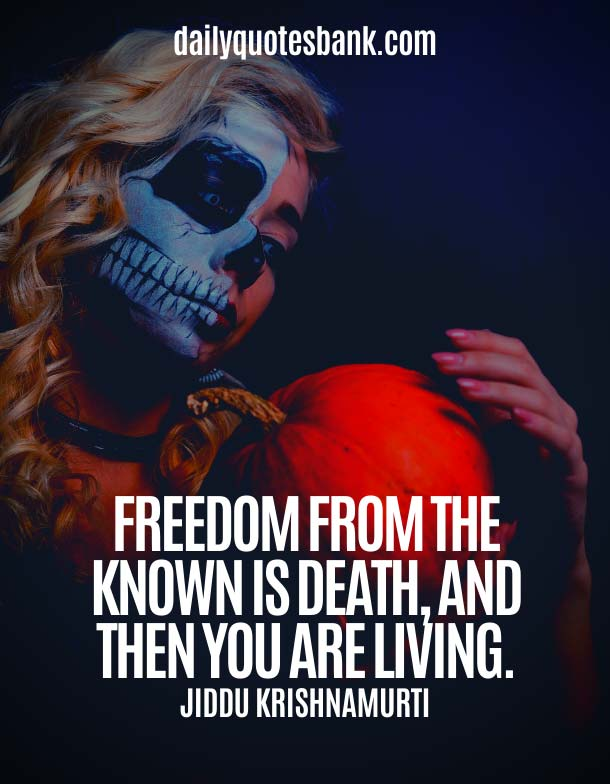 Jiddu Krishnamurti Quotes On Death
