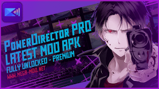 CyberLink PowerDirector PRO MOD APK [All Unlocked - Premium] Latest (V9.0.0)