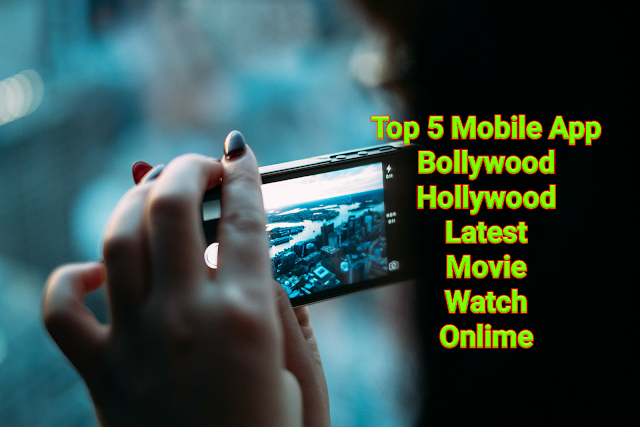 top 5 mobile apps - bollywood hollywood latest movies watch online