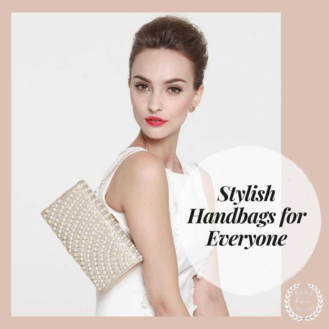 Stylish Handbags for Everyone / PIN ME
