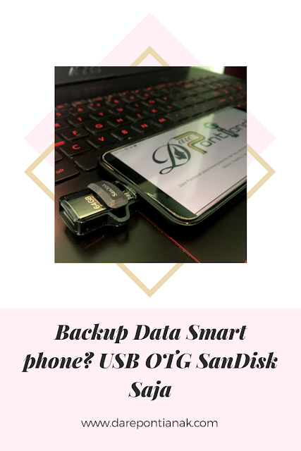 Backup Data Smartphone? USB OTG SanDisk Saja