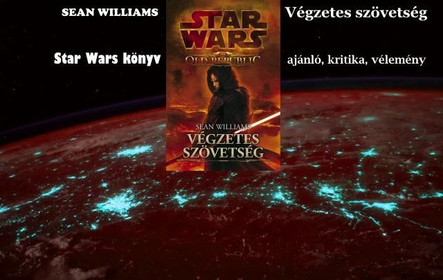 Végzetes szövetség Star Wars könyv ajánló, kritika, vélemény