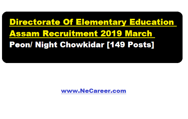 Directorate Of Elementary Education, Assam Recruitment 2019 March | Ne Career