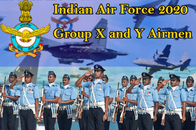 Indian Air Force Group X / Y Recruitment 2020