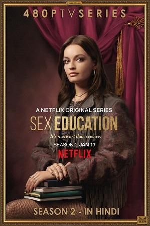 [18+] Sex Education Season 2 Full Hindi Dual Audio Download 480p 720p All Episodes [ हिंदी + English ]