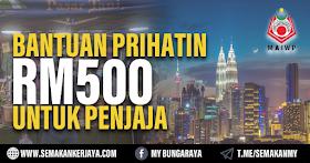Permohonan Bantuan RM500 Untuk Penjaja Tahun 2021 Masih Dibuka!