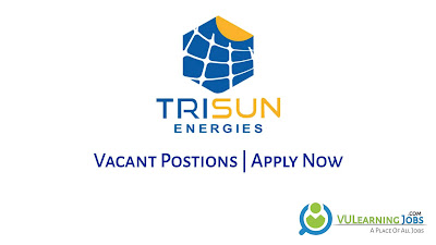 Trisun Energies Jobs In Pakistan May 2021 Latest | Apply Now