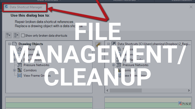 File management and cleanup in Autodesk Civil 3D