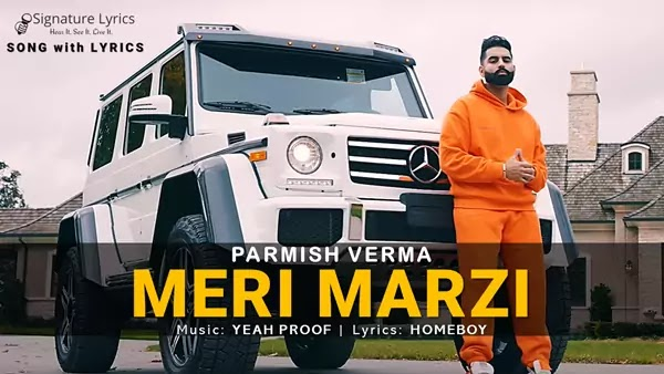 Meri Marzi Lyrics - Parmish Verma | Punjabi Party Song