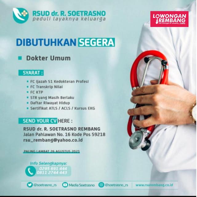 Lowongan Kerja Dokter Umum RSUD dr. R. Soetrasno Rembang