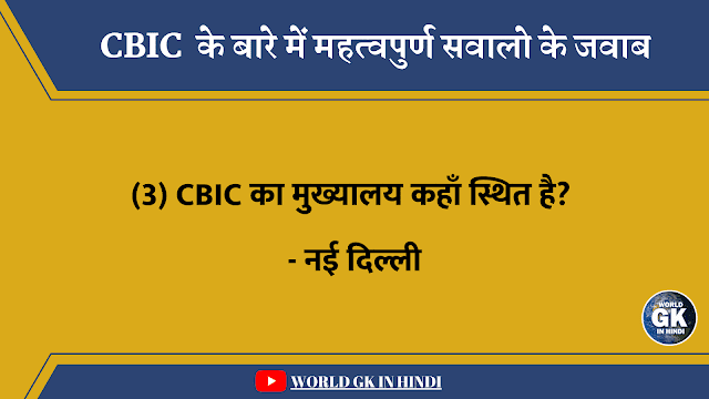 Where is the headquarters of CBIC located
