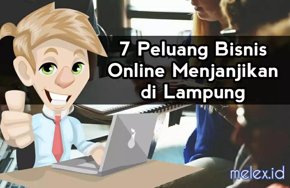 2019 12 Peluang Bisnis Online Terbaik Bandar Lampung