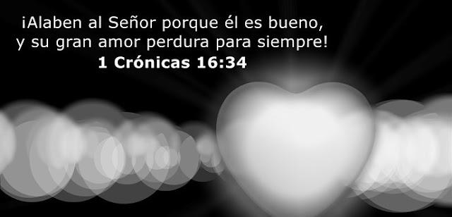 ¡Alaben al Señor porque él es bueno, y su gran amor perdura para siempre!