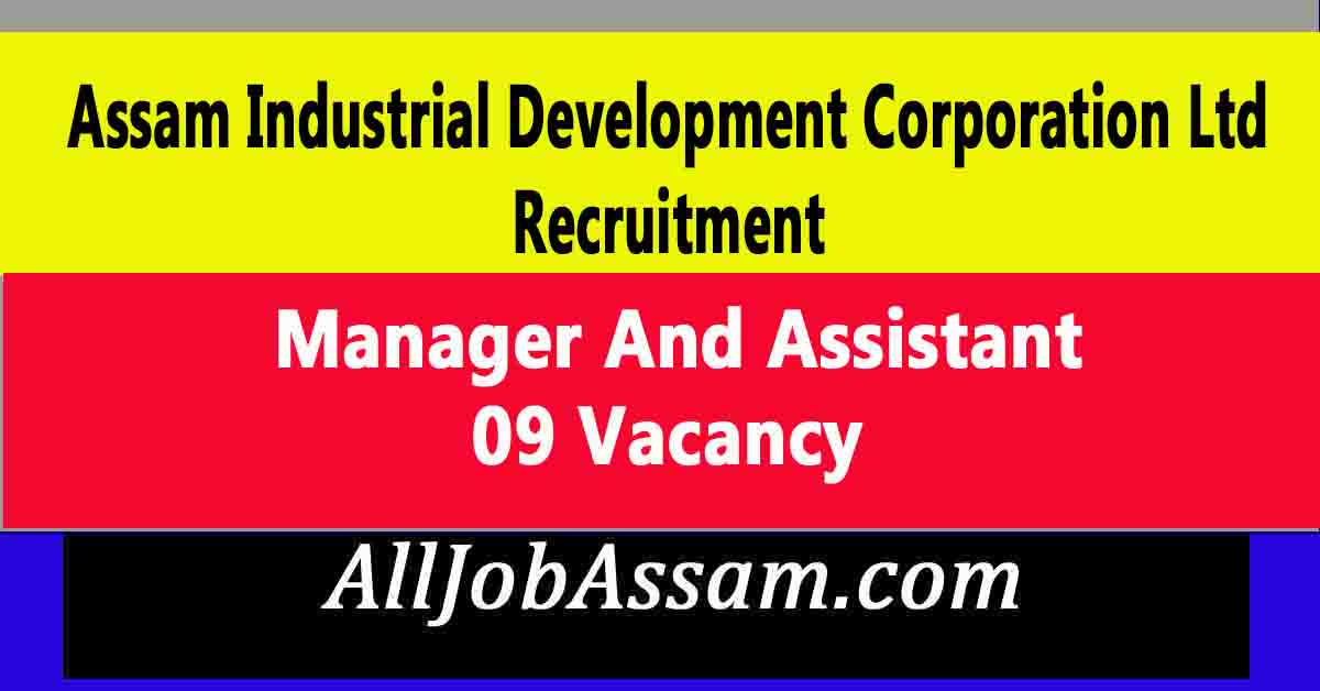 AIDC Ltd Recruitment 2020 : Apply Online For 9 Manager And Assistant Vacancy