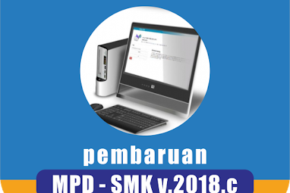 RELEASE : Update Aplikasi MPD-SMK 2018.c
