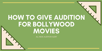 How To Give Audition For Bollywood Movies | Bollywood Auditions Online