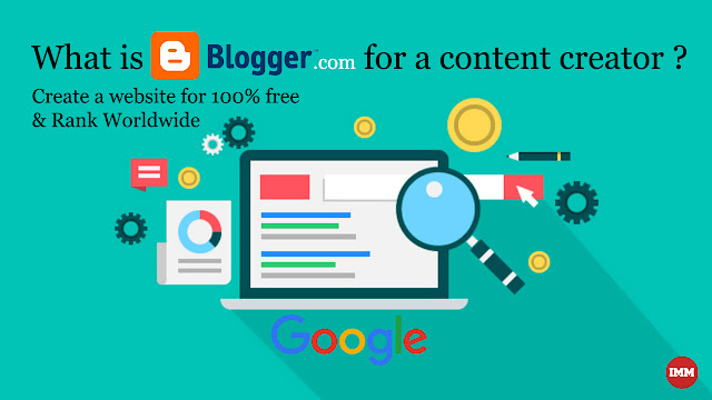 What is Blogger.com for a content creator