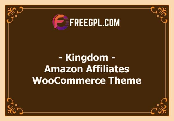 Kingdom - WooCommerce Amazon Affiliates Theme Nulled Download Free