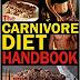 O Manual da Dieta Carnívora: Seja Magro, Forte e Sinta o Seu Melhor com uma Dieta 100% Animal.