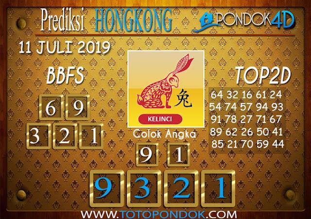 Prediksi Togel HONGKONG PONDOK4D 11 JULI 2019