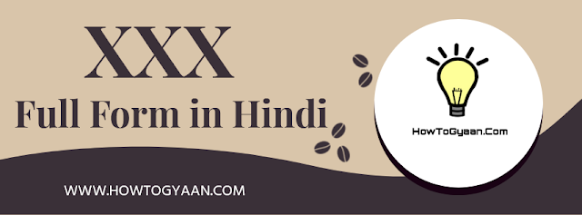 XXX Full Form in Hindi