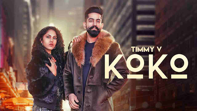 KoKo Lyrics कोको – Timmy V