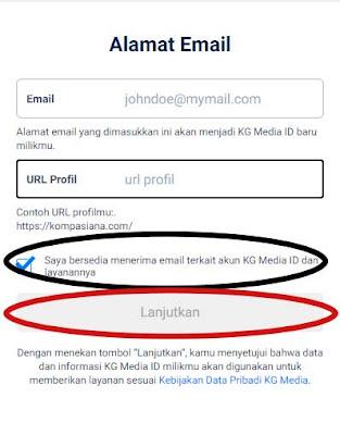 Tulis alamat email, url akun Kompasiana, ceklis, kemudian klik lanjutkan