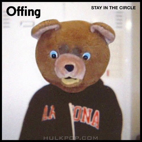 Offing – Stay In the Circle – Single