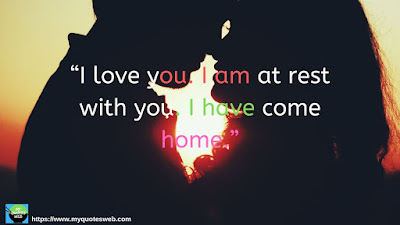 Beautiful Short Love Quotes - I Love you. I am at rest