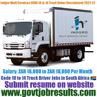 Indgro Multi-Service Group CODE 10 to 14 Truck Driver Recruitment 2021-22