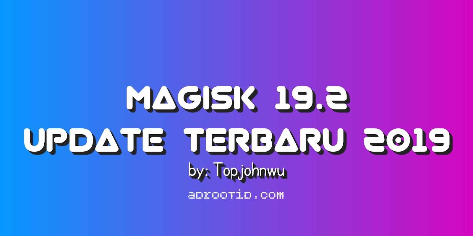 Magisk 19.2