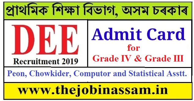 DEE Assam Admit Card for Grade IV and Grade III Post: