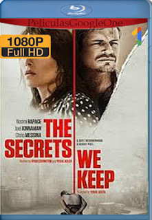 Los Secretos que Guardamos (The Secrets We Keep) (2020) [1080p BRrip] [Latino-Inglés] [LaPipiotaHD]