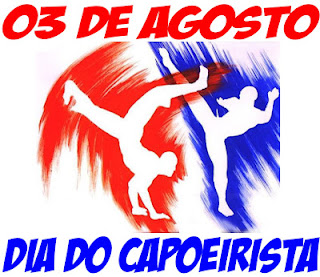 Resultado de imagem para 03 de agosto dia do capoeirista