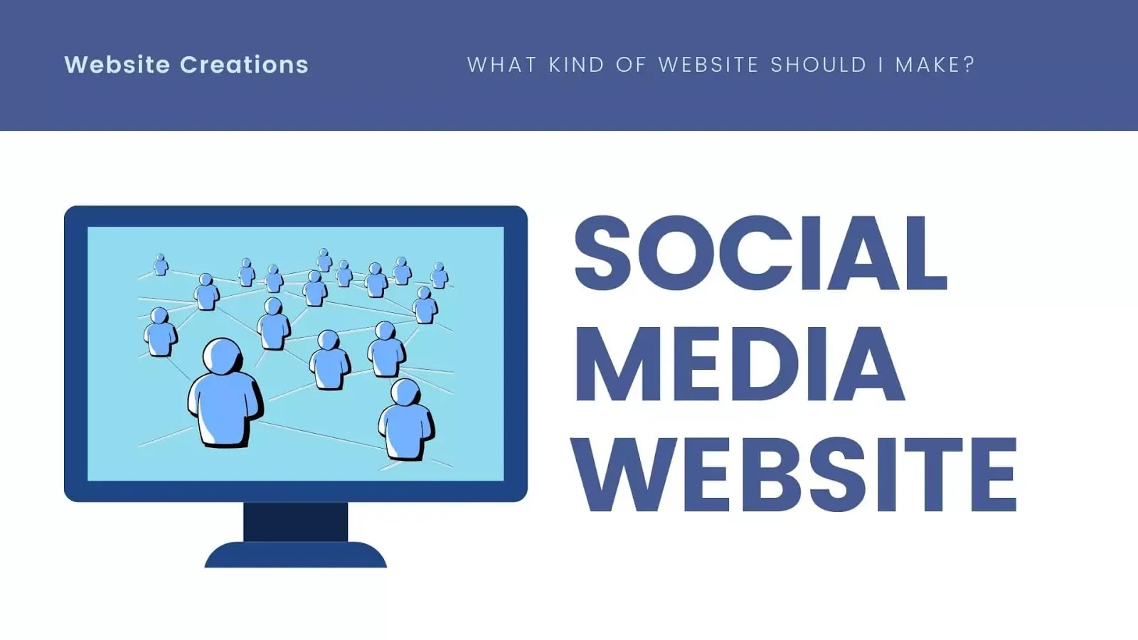 Creating a Social Media website and kind of website to create