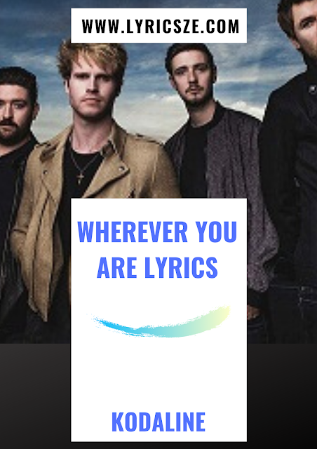 Wherever You Are Lyrics