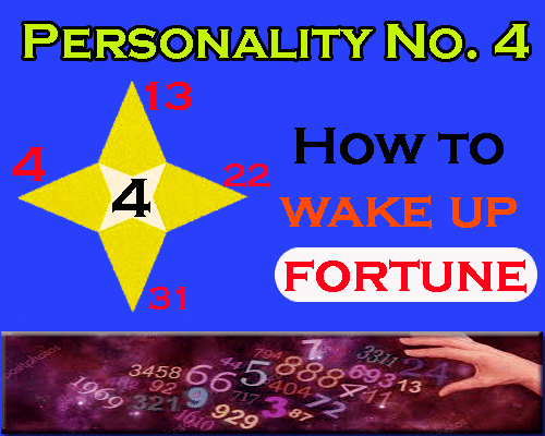 all about Personality Number 4- How to wake up fortune by numerologist and astrologer