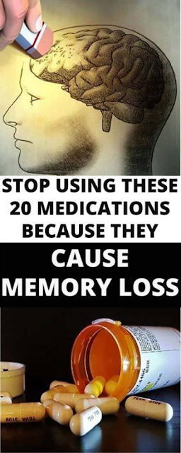 20 Medications That Cause Memory Loss, Stop Using Them
