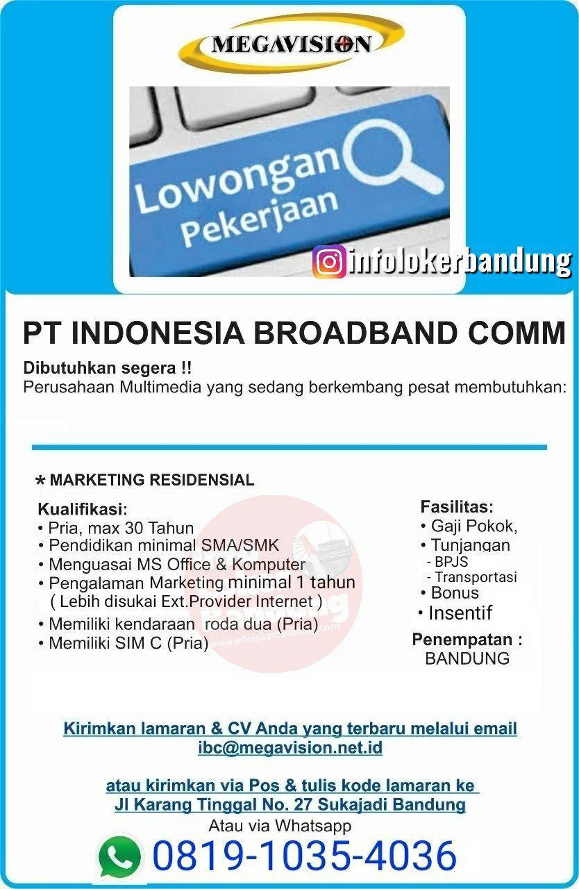 Lowongan Kerja PT. Indonesia Broadband Communication ( Megavision ) Bandung November 2019