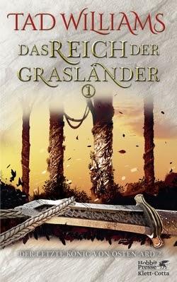 Bücherblog. Rezension. Buchcover. Das Reich der Grasländer I (Band 3) von Tad Williams. High Fantasy. Klett Cotta Verlag.